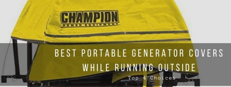 Top 4 portable generator covers