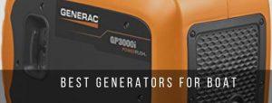 Top 7 Best inverter generators for boat
