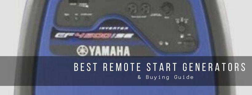 Top 7 Best Remote Start Generators