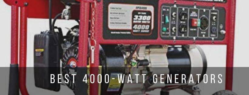 Top 5 Best 4000 Watt Generators