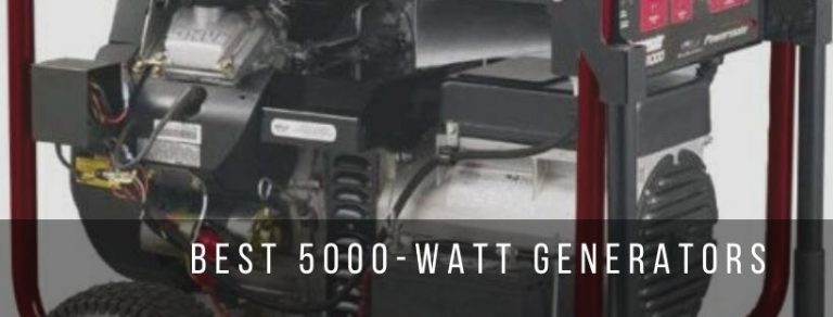 Top 9 best 5000-watt generators
