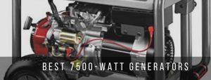 Top 7 Best 7500-watt generators