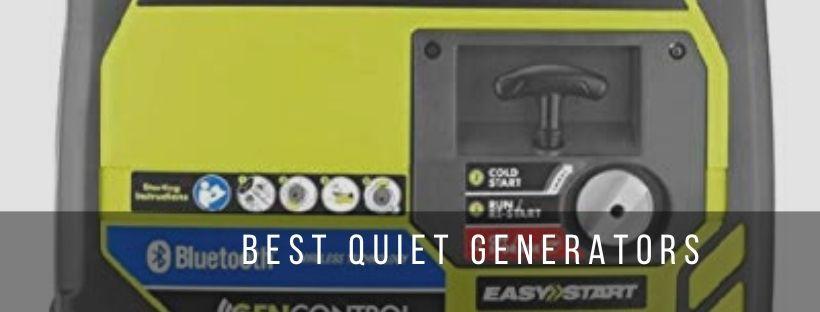Top 9 Best Quiet Generators