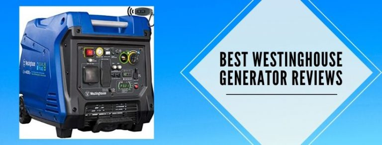 9 best Westinghouse portable generators