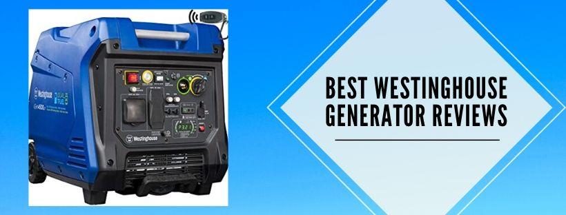 9 best Westinghouse portable generators
