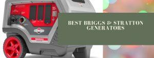 Best b&s high-tech and inverter generators