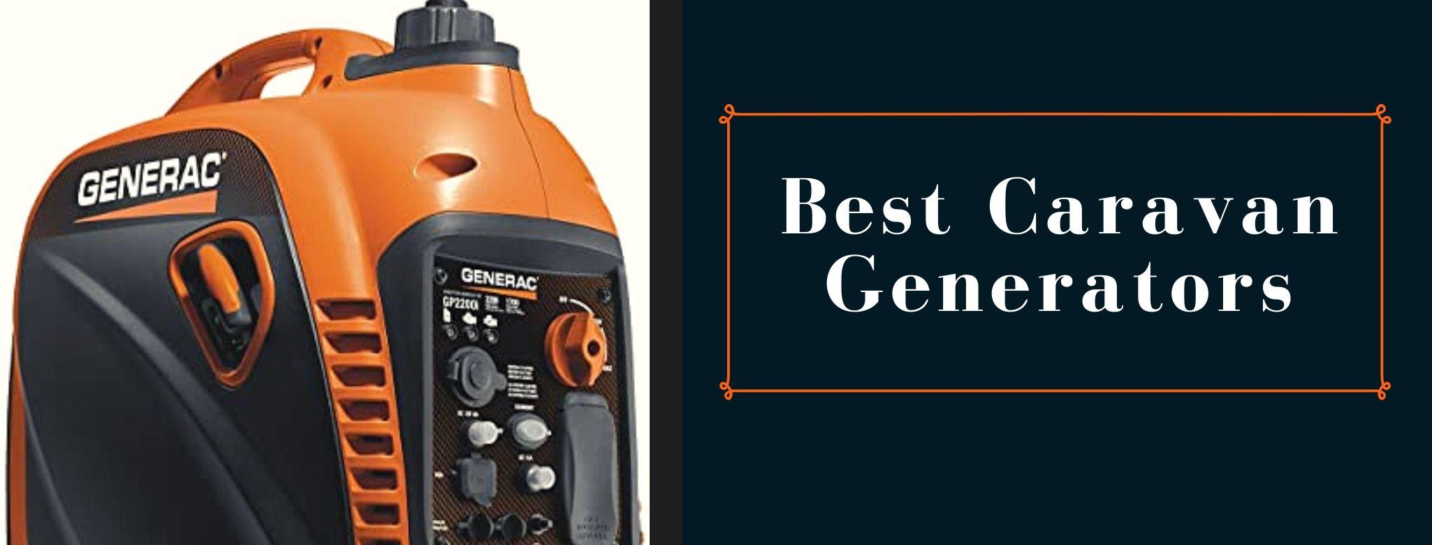 Best portable inverter generators for Caravan
