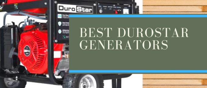 Top-rated DuroStar portable and hybrid generators