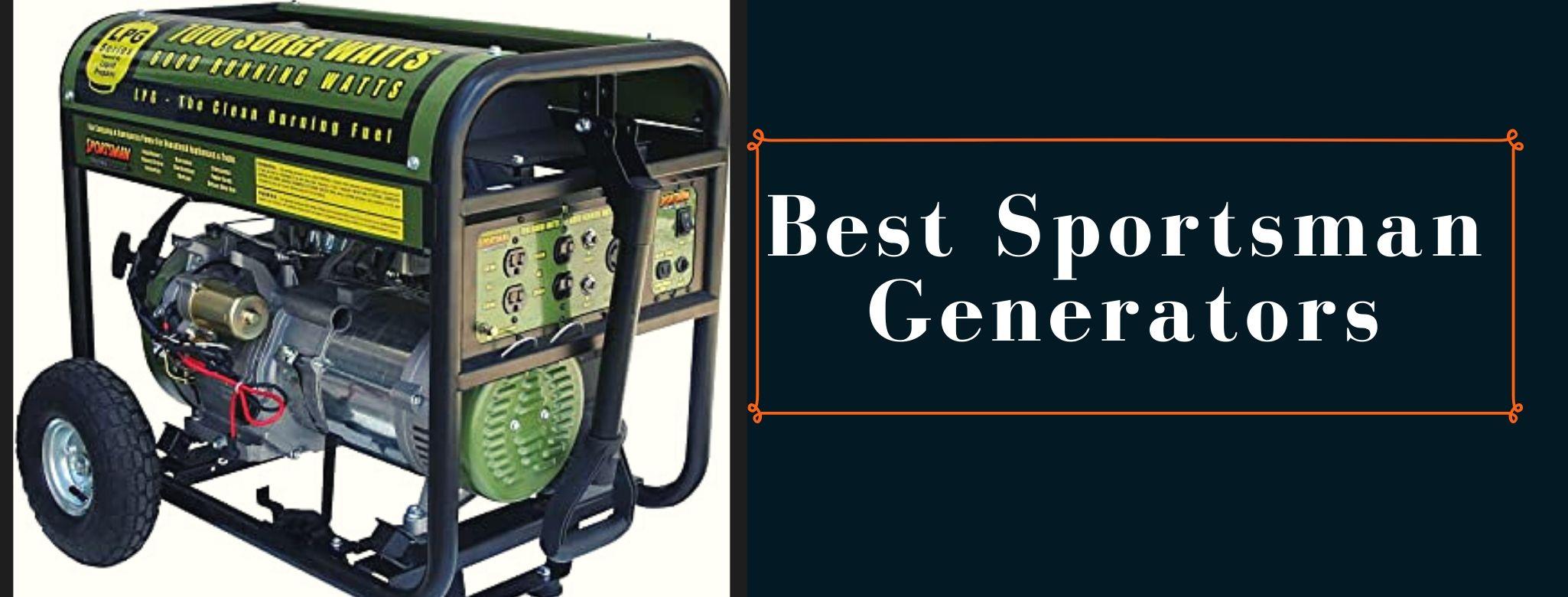 Sportsman inverter, propane, portable generators