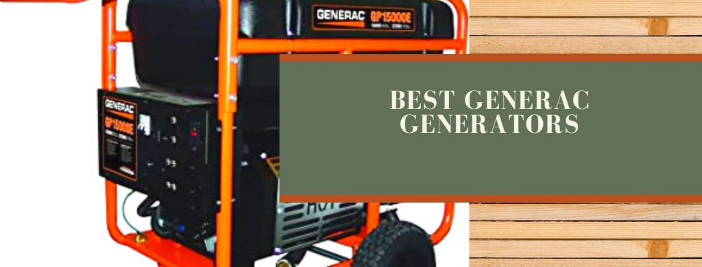 best Generac standby and highly advanced generators