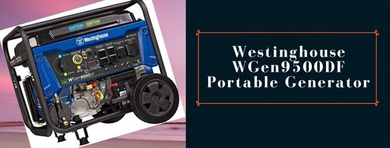 Westinghouse WGen9500DF review