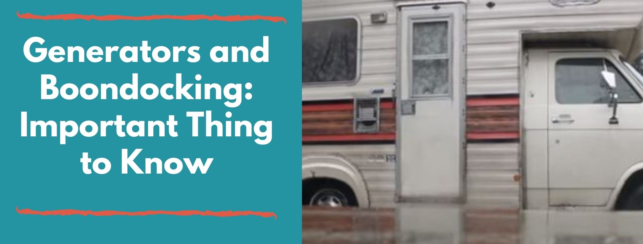 How to use generator with boondocking